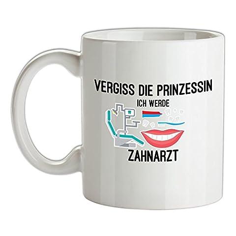 Vergiss die Prinzessin - Ich werde Zahnarzt - Bedruckte Kaffee- und Teetasse