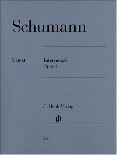 Intermezzi Op.4 - Piano par Schumann R