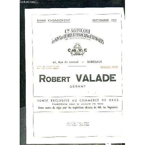 PLAQUETTE : PRIX SEPTEMBRE 1951 ROBERT VALADE - COMPAGNIE AGRICOLE DES VINS DE LIQUEUR FRANCAIS ET ETRANGERS.