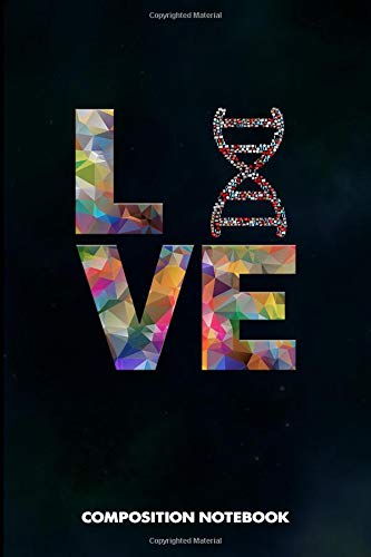 Composition Notebook: I love Biologist, Birthday Journal for Biology Lovers to write on por M. Shafiq