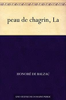 peau de chagrin, La (French Edition)