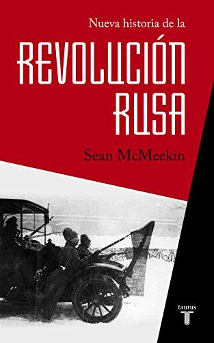 Nueva historia de la Revolución rusa por Sean McMeekin