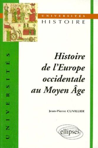 Histoire de l'Europe occidentale au Moyen Âge par Jean-Pierre Cuvillier