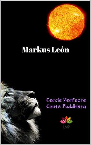 Cercle perfecte : Conte Buddhista (Catalan Edition) por Markus León