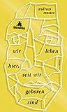 'Wir leben hier, seit wir geboren sind' von Andreas Moster