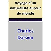 Voyage d'un naturaliste autour du monde (French Edition)