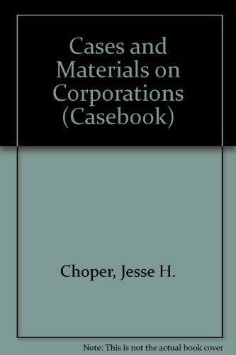Cases and Materials on Corporations, Fifth Edition (Casebook) -