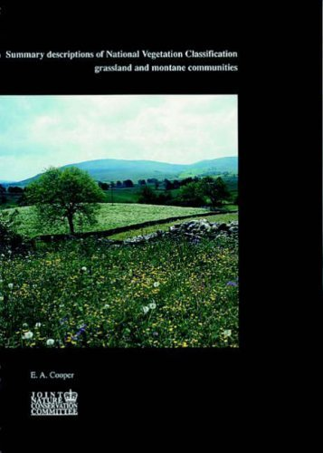 Summary Descriptions of National Vegetation Classification: Grassland and Montane Communities (UK Nature Conservation Series) by Cooper, E.A. (January 1, 1997) Paperback