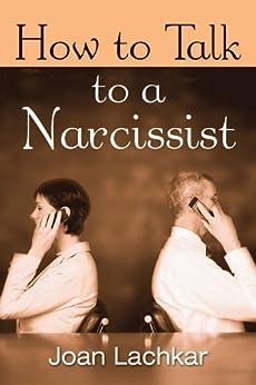 How to Talk to a Narcissist von [Lachkar, Joan]