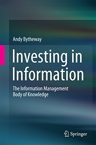 Investing in Information: The Information Management Body of Knowledge