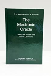 The Electronic Oracle: Computer Models and Social Decisions (2007-01-01)