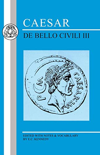 Caesar: de Bello Civili III (Bristol Classical Press Latin Texts)