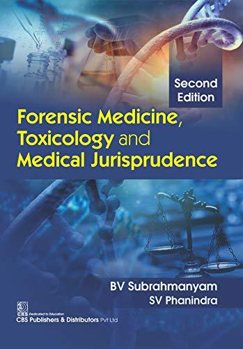 Forensic Medicine, Toxicology and Medical Jurisprudence (English Edition)