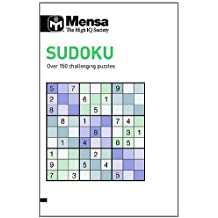 Mensa Sudoku: Over 150 Challenging Puzzles