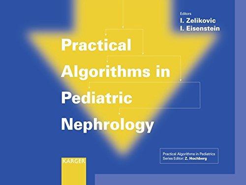Practical Algorithms in Pediatric Nephrology (Practical Algorithms in Pediatrics) (2008-06-30)