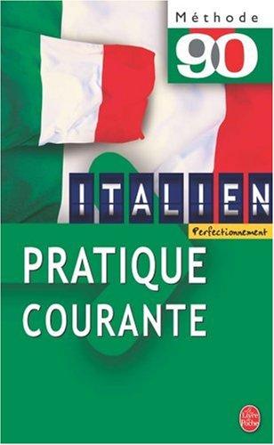 La pratique courante de l'italien