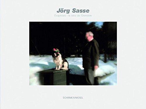 Jorg Sasse - Esquisses: Le Bloc De Greno...