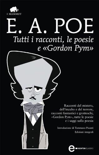 Tutti i racconti, le poesie e «Gordon Pym» (eNewton Classici)