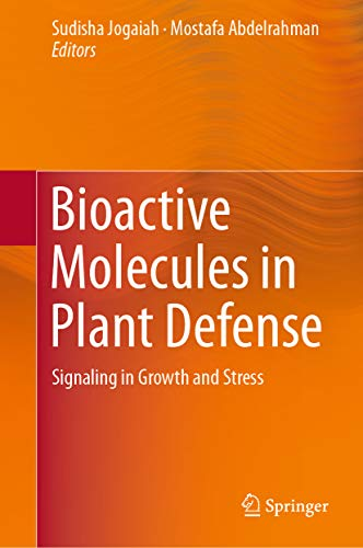 Bioactive Molecules in Plant Defense: Signaling in Growth and Stress (English Edition) -