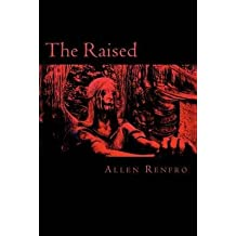 [(The Raised)] [By (author) Allen Renfro] published on (October, 2011)