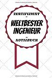 Notizbuch - Zertifiziert - Weltbester - Ingenieur: Schönes Schreibheft   A5 Format   Nettes Dankeschön   120 Seiten mit Linien
