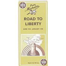 Carte historique (Juin 1944-Janvier 1945), numéro 105 : Voie de la liberté (réimpression de la carte de 1947)