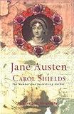 [Jane Austen] (By: Carol Shields) [published: February, 2003]