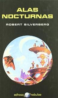 Alas nocturnas par Robert Silverberg