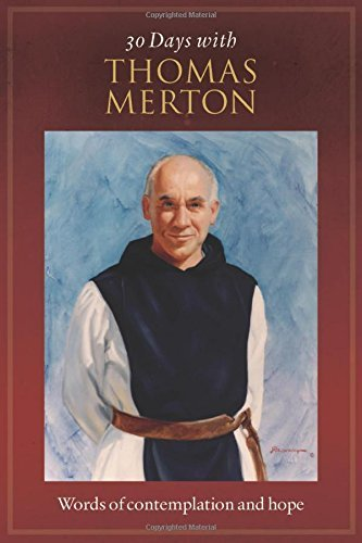 30 Days with Thomas Merton: Words of Contemplation and Hope by Connie Clark (2015-02-02)