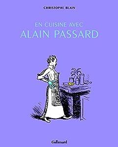"""Afficher """"En cuisine avec Alain Passard"""""""