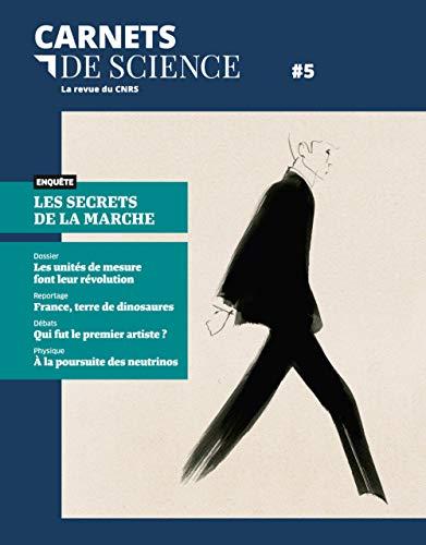 Carnets de science - tome 5 La revue du CNRS (05)