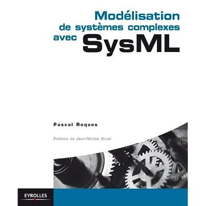 Modélisation de systèmes complexes avec SysML (Blanche)