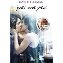Just One Year (Just One Day) by Gayle Forman (2013-11-07)