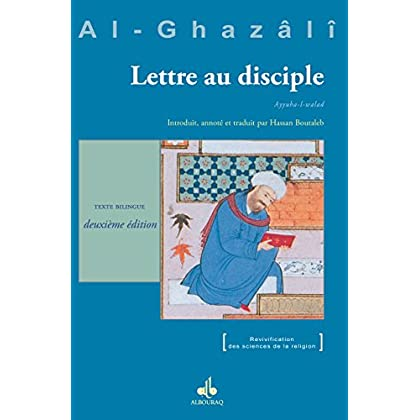 Lettre au disciple (Ayyuha l-walad) (Revivification)