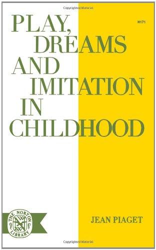 Play Dreams & Imitation (Norton Library (Paperback))