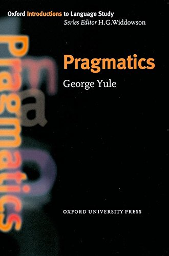 Pragmatics (Oxford Introduction to Language Study)