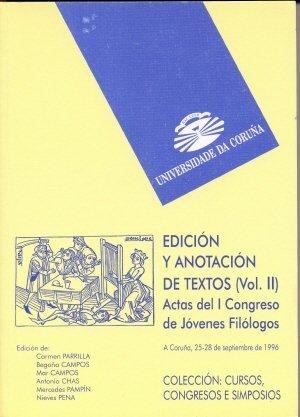 Edición y anotación de textos. Vol. II: 2 (Cursos, congresos, simposios)