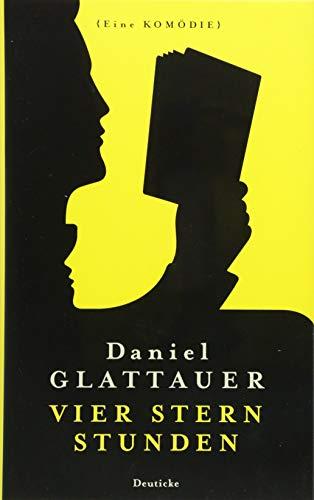 Buchseite und Rezensionen zu 'Vier Stern Stunden: Eine Komödie' von Daniel Glattauer