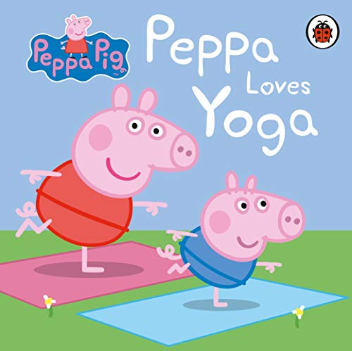 Peppa Pig: Peppa Loves Yoga
