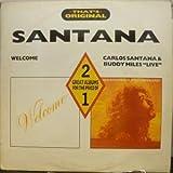 WELCOME/CARLOS SANTANA AND BUDDY MILES LIVE LP (VINYL ALBUM) UK CASTLE COMMUNICATIONS 1988