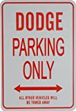 DODGE Parkplatz nur Zeichen