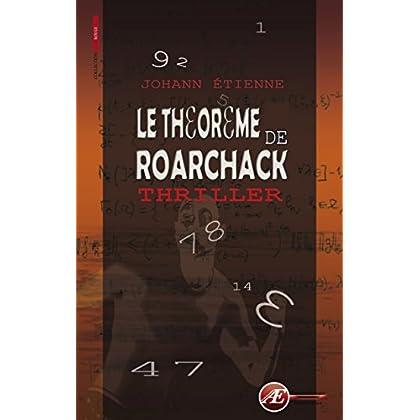Le théorème de Roarchack: Thriller (Rouge)
