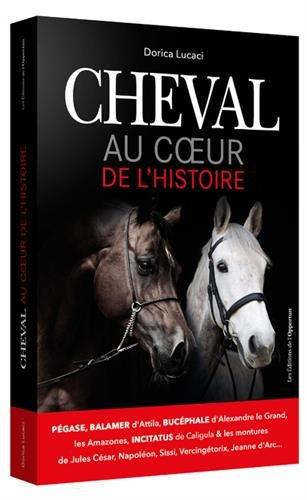 Cheval Au coeur de l'histoire