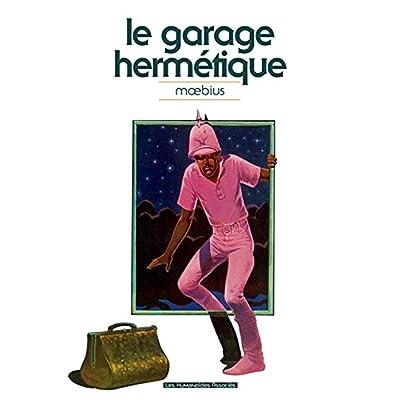 Le garage hermetique classique