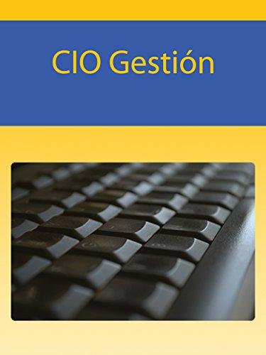 CIO Gestión: Información para CIOs por Antonio Mejias - cyfuss