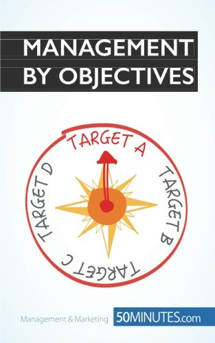 Management by Objectives: The key to motivating employees and reaching your goals