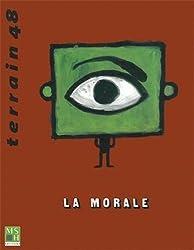 Revue Terrain, n° 48 : La morale