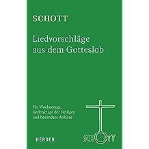 SCHOTT Liedvorschläge aus dem Gotteslob: Für Wochentage, Gedenktage der Heiligen und besondere Anlässe