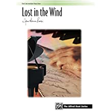 Lost in the Wind: For Early Intermediate Piano Duet (1 Piano, 4 Hands)