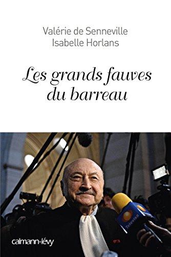 Les Grands fauves du barreau (Documents, Actualités, Société)